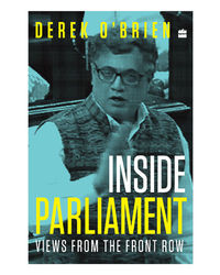 Inside Parliament: Views From The Front Row