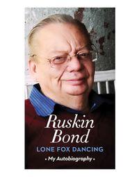 Lone Fox Dancing: My Autobiography