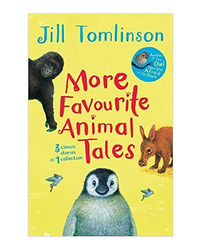 More Favourite Animal Tales (Jill Tomlinson's Favourite Animal Tales)