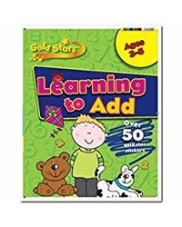 Learning to Add (Gold Stars Pre School Workbook)