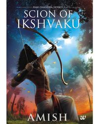 Scion Of Ikshvaku (Ram Chandra Series)