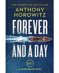Forever And A Day: The Explosive