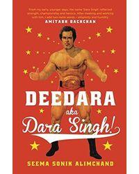 Deedara Aka Dara Singh!