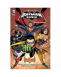 Batman and Robin: Robin Rises- Vol. 7