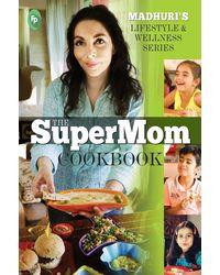 The SuperMom Cookbook