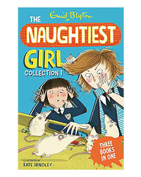 The Naughtiest Girl Collection 1: Books 1- 3