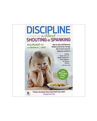Discipline Without Shouting Or Spanking