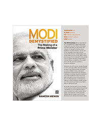 Modi Demystified: The Making Of A Prime Minister
