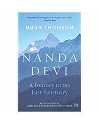 Nanda Devi: A Journey to the Last Sanctuary