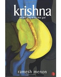Krishna: Life and Songs of the Blue God
