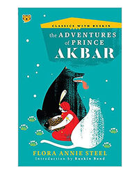 The Adventures Of Prince Akbar (Classics With Ruskin)