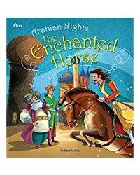 The Enchanted Horse: Arabian Night