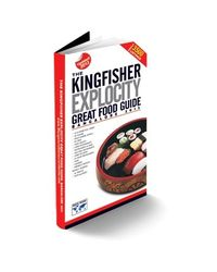 The Kingfisher Explocity Great Food Guide