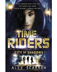 Time riders: City of Shadow