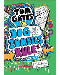 Tom Gates# 11: Dog Zombies Rule