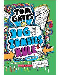 Tom Gates# 11: Dog Zombies Rule