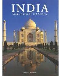India: Land Of Dreams And Fantasy