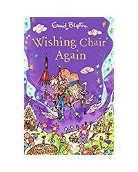 The Wishing- Chair Again