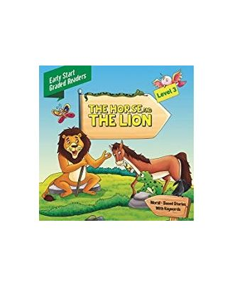 Horse and the Lion Level 3: Early Start Graded Readers