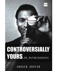 Controversially Yours- An Autobiography