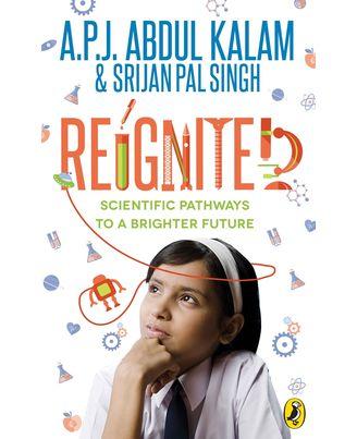 Reignited: Scientific Pathways To A Brighter Future