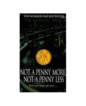 Not a penny more not a penny