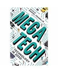 Mega Tech: Technology in 2050