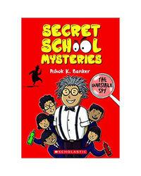 Secret School Mysteries: The Invisible Spy