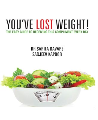 You ve Lost Weight: The Easy Guide to Receiving this Compliment Every Day