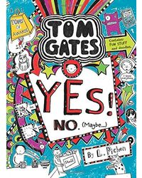 Tom Gates# 8: Yes! No (Maybe. . . )