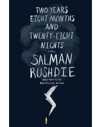 Two Years, Eight Months And Twenty Eight Nights: A Novel