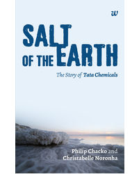 Salt Of The Earth: The Story Of Tata Chemicals