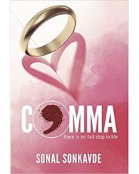COMMA: There is no full stop in life