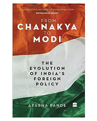 From Chanakya To Modi: Evolution Of India's Foreign Policy
