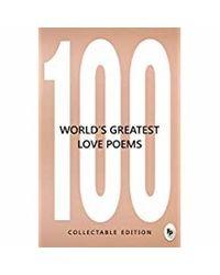 100 World' s Greatest Love Poems