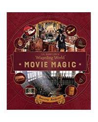 J. K. Rowling's Wizarding World: Movie Magic- Amazing Artifacts- Vol. 3