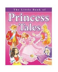 Little Book Of Princess Tales