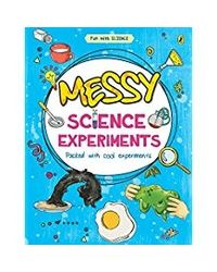 Messy Science Experiments