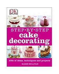 Step- By- Step Cake Decorating