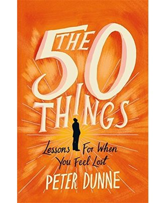 The 50 Things: Lessons for When You Feel Lost