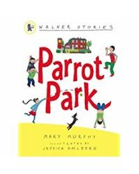 Parrot Park (Walker Stories)