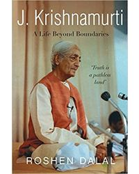 J. Krishnamurti: A Life of Compassion Beyond Boundaries