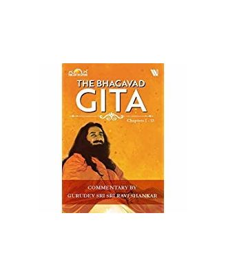 The Bhagavad Gita: Chapters 1- 13