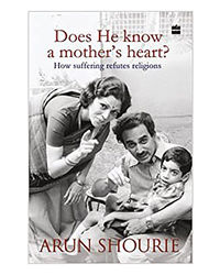Does He Know A Mothers Heart: How Suffering Refutes Religion