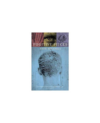 Fugitive Pieces: Bloomsbury Modern Classics