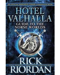 For Magnus Chase: Hotel Valhalla Guide to the Norse Worlds
