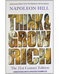Think and Grow Rich- the 21St- Century Edition