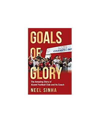 Goals Of Glory: The Amazing Story Of Aizawl Football Club And Its Coach