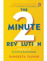 The Two- Minute Revolution: The Art of Growing Businesses