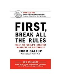 First Break All The Rules (new)